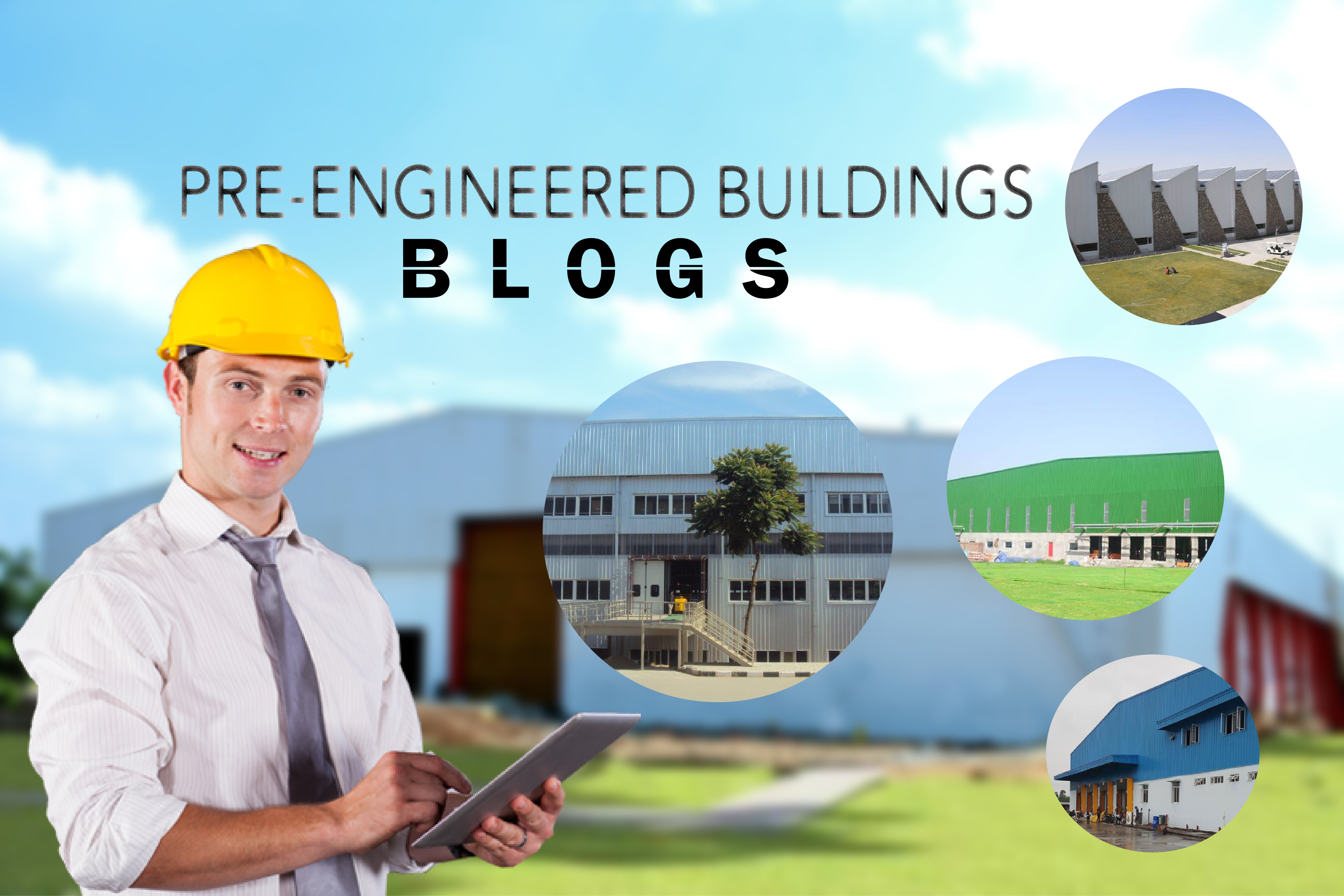 Blogs - Pre engineered Buildings | PEB Construction